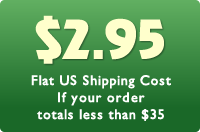 $2.95 flat US shipping cost if your order totals less than $35